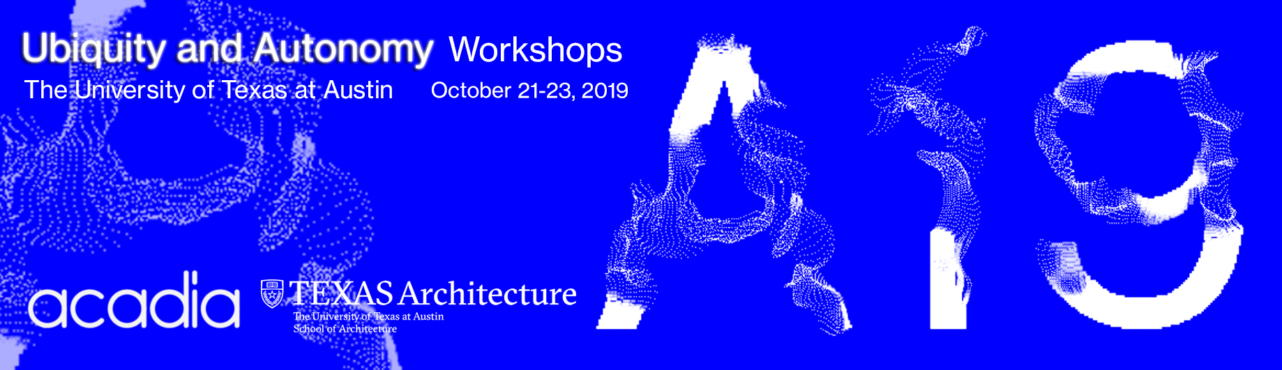 ACADIA | 2019 Conference | Workshops